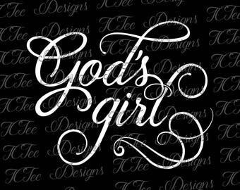 God's Girl - Christian - SVG Design Download - Vector Cut File - SVG