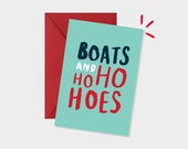 Boats and Ho ho hoes - Christmas Card - Step Brothers Film - Funny Card