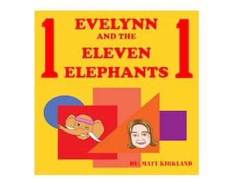 Children's Book - Evelynn and the Eleven Elephants by Matt Kirkland