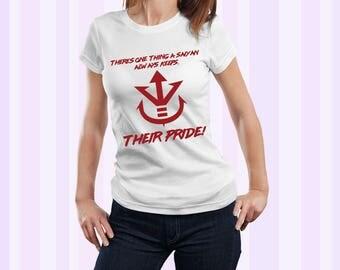 Vegeta Sayian Pride Quote Dragonball Z, GT and Super Women Shirt