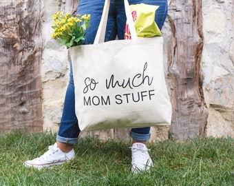 So Much Mom Stuff | Tote Bag