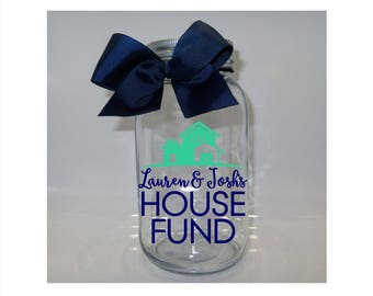 Personalized House Fund Mason Jar Bank -  Coin Slot Lid - Available in 3 Sizes