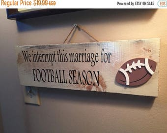 SUMMER SALE FOOTBALL sign - we interrupt this marriage for football season - football decor - fall sign - sports sign - sports fan gift - fo