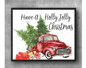 Have A Holly Jolly, Christmas Printable, Christmas Tree, Christmas Truck, Art Print , Christmas Decor, Christmas Art - Instant Download