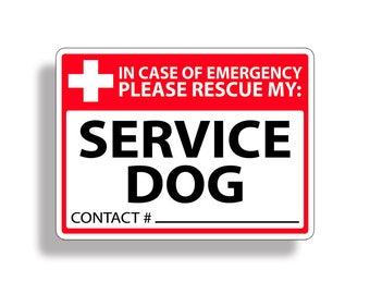Service Dog Emergency Pet Rescue Sticker Vinyl Decal 1st First Aid FIRE Safety 911 Car Truck Vehicle Responder