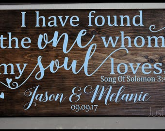 Custom 12x24 Wedding Sign For Welcome Table Or Entrance Area - I Have Found The One Whom My Soul Loves