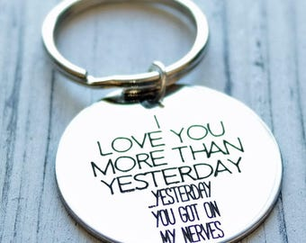 I Love You More Than Yesterday Personalized Key Chain - Engraved