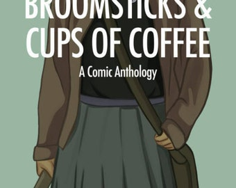 Broomsticks & Cups of Coffee (queer witch comic)