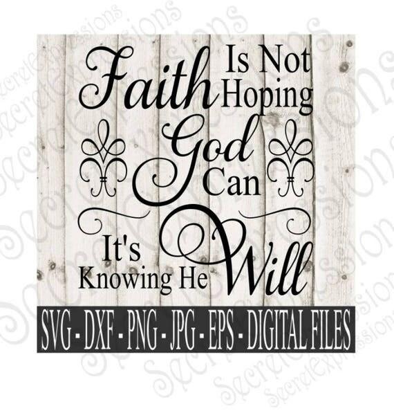 Faith Is Not Hoping Svg Faith Svg Religious Svg