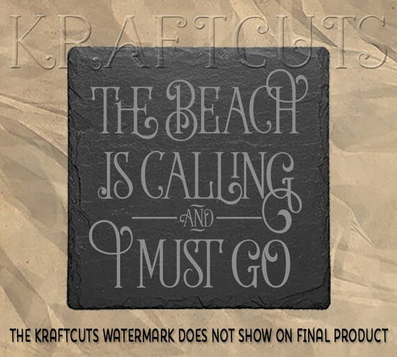 The Beach Is Calling Engraved Slate Coaster