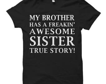 Brother Gift from Sister, Shirt from Sister, Brother Shirt, Funny Brother Gift, Gift for Brother, Awesome Brother Shirt, Bro Gift #OS516
