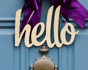 Hello Metal Sign , Hello Door Accent , Welcome Decor , Farmhouse Decor ,  Hello Wreath Sign , Front Door Decor , Door Sign , Wreath Obsessed