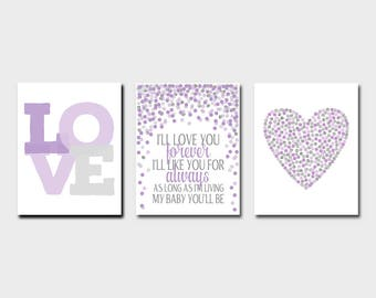 Purple Gray Nursery Prints I'll Love You Forever I'll Like You For Always As long As I'm Living My Baby You'll Be 1st Birthday Party Decor