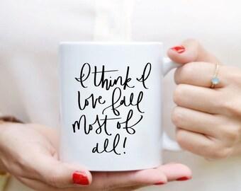 Fall Quote Mug Quote Mug Hand Lettered Mug Quote Coffee Mug Tea Mug Gift Kitchen Decor Fall Decor Fall Mug