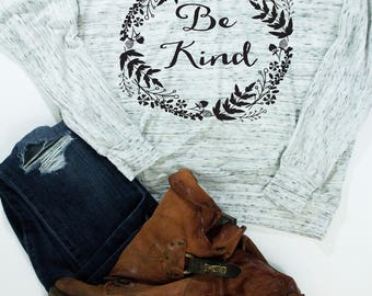 Be Kind Shirt / Women's Tshirts / Thankful Tee / Graphic Tees / Kindness Shirt / Blessed Shirt / Gift for Her / Christian Shirts /