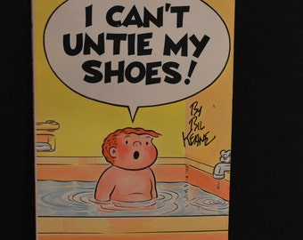 Family Circus Book by Bil Keane - I Can't Untie My Shoes! 1975