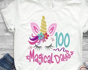 100 days svg, 100th day of school svg, unicorn svg, 100 magical days svg, school, 100 days, SVG, DXF, EPS, 100 days shirt, girls svg Cricut