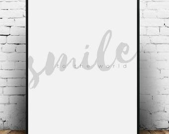 Smile To The World, Smile quote print, Smile typography, Smile quote poster, Smile print, Smile poster, Smile printable art, Smile wall art