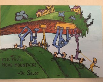 "Original Hand Painted Dr. Seuss Canvas, ""Oh the Places You'll Go"" ""Kid, You'll Move Mountains"""