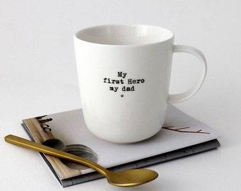 """MY FIRST HERO"" mug"