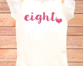 8th Birthday Outfit, Eight Birthday Shirt, 8 Birthday Shirt, Eighth Birthday Girl, 8th Birthday Girl, Eight Party, Eight Glitter Shirt, 8