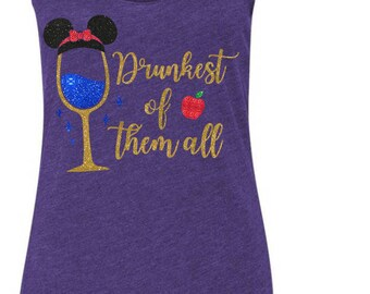Drunkest Of Them All - Snow White Inspired Magicaly Glitter Shirt - Epcot Food and Wine Festival