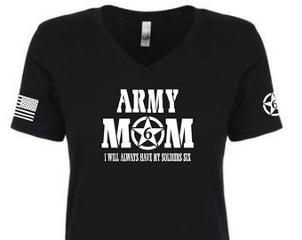 Army Mom T shirts.  Show your Pride for your Soldier, Always having thier 6 !!!