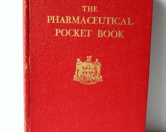 The Pharmaceutical Pocket Book, 1944, Pharmacist Reference Book, Pharmacy Student Manual, Drugs, Medicine, Apothecary, WWII Revisions
