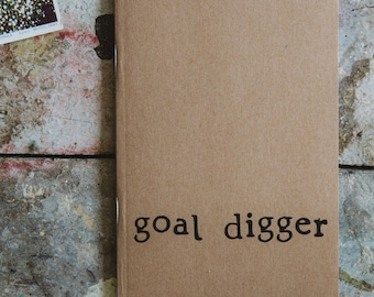 Goal Digger - A6 / A5 Funny Lined Notebook