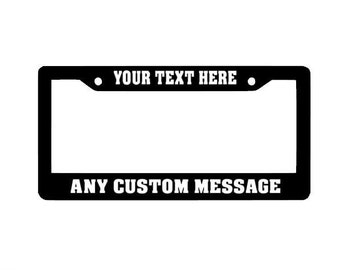 Custom License Plate Frame, Personalized License Plate Frame, Funny License Plates, Auto License Plate Holder, Car accessories, Custom Decal