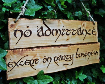 Large Lord of the Rings No Admittance Except on Party Business Bilbo Baggins Pyrography Wood Burning Jute Rope Interior Exterior LOTR Decor