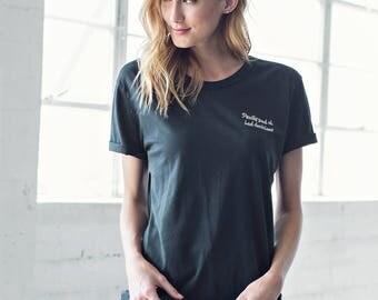 Pretty Good At Bad Decisions ladies t-shirt