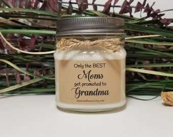 Mom Promoted To Grandma - New Grandma Gift - Baby Announcement - Pregnancy Reveal - 8oz Soy Candles - Grandma To Be - Nana Gift - New Baby