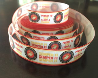 """Sale! USMC SEMPER Fi Proud to Say I Love A Marine Ribbon 7/8"""" By the Yard-High Quality BTY Military Eagle Globe Anchor quick shipping !"""