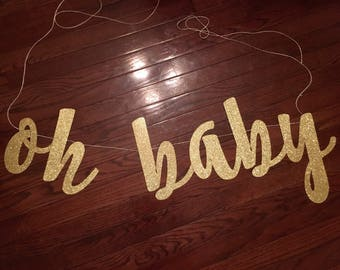 Oh Baby Shower Banner - Baby Shower Decorations - Baby Shower Ideas - Baby Shower Banner - Gold Party Supplies - Welcome Baby - Hello Baby