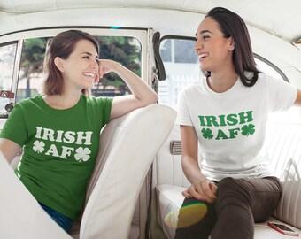 Irish AF Shirt, St Patricks Day Tshirt, Paddys day T-shirt, St Patricks Day shirt Women, Irish af tee, St Patricks Shirt, Shenanigans Top
