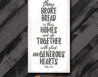 Broke Bread Wood Sign - Kitchen Sign - Farmhouse Sign - Rustic Sign - Country Decor - Religious Sign - Perfect Gift