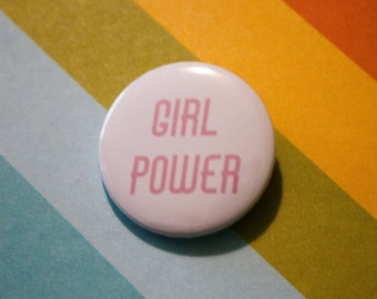 Girl Power Badge Feminist 25mm Pinback Button White