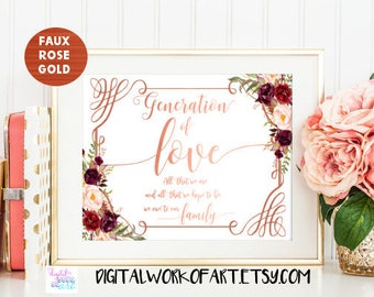 Generation of Love Sign, Wedding Sign, DIY Rustic Wedding Reception Sign Printable, Instant Download, 8x10, PDF, Floral, boho, rose gold,#LC