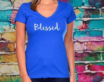 Blessed Women's V-neck- Women's shirt, Gift for sister, mom, wife, Fitted tee, Ladies fit, vneck.
