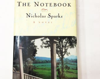 nicholas sparks  the notebook by nicholas sparks vintage book circa 1996 first edition beautiful story