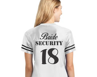 Bachelorette party Football Jersey Bride Security and wedding year on back choose custom design on front - Sexy Football Jersey Bride tribe