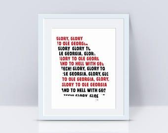 Glory to Ole Georgia Print | PRINT or DIGITAL | University of Georgia Fight Song Print | Georgia Football | Georgia Bulldogs | UGA Football