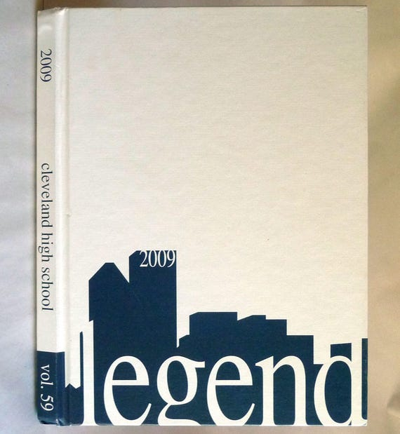 Cleveland High School Yearbook 2009 - Legend Volume 59 - Portland, Oregon OR Multnomah County