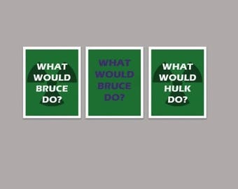 Digital Download - What Would Bruce/Hulk Do? - Package of 3