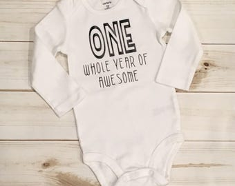One Whole Year of Awesome Shirt, First Birthday Shirt, Birthday Bodysuit, Birthday Onesie