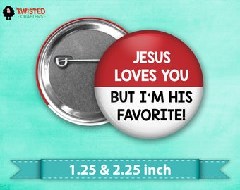 "Jesus Loves You Pin Back Button, Flair, 2.25"" button, 1.25"" button"