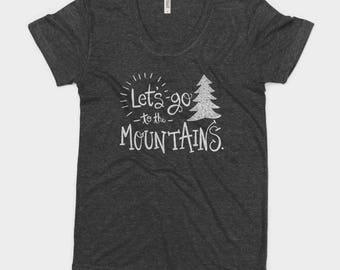 Lets Go to the Mountains National Park Adventure Bella Canvas Women's Triblend Tshirt