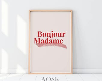 Bonjour Madame Typography Printable Art, Paris Decor Bedroom, Bonjour Sign, Bonjour Wall Art, Bonjour Wall Decor, Printable Women Gift