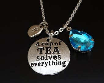 A cup of Tea solves everything Necklace, Tea Necklace, Tea Pendant, Tea Charm, Tea Jewelry, Tea Lover Gift, Tea Gift, Cup of Tea Necklace